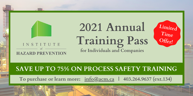 2021 Annual Training Pass - Save up to 75%, Limited Time Offer on Process Safety Management Training - Institute of Hazard Prevention