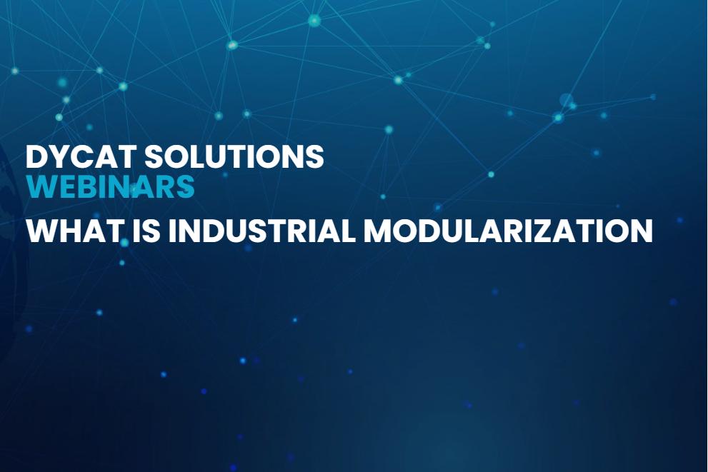 DyCat Webinar Industrial Modularization