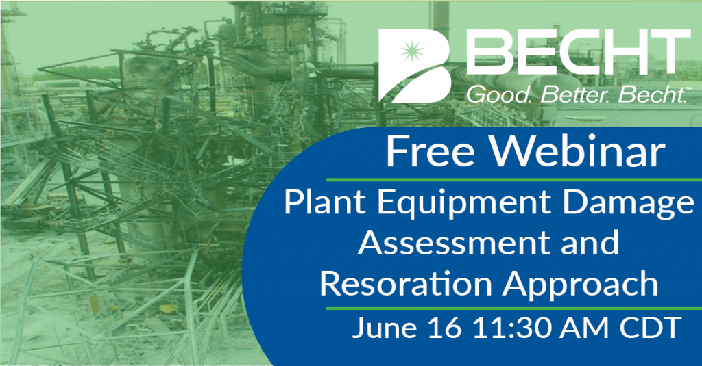 Free Webinar – Plant Equipment Damage Assessment and Restoration Approach June 16th