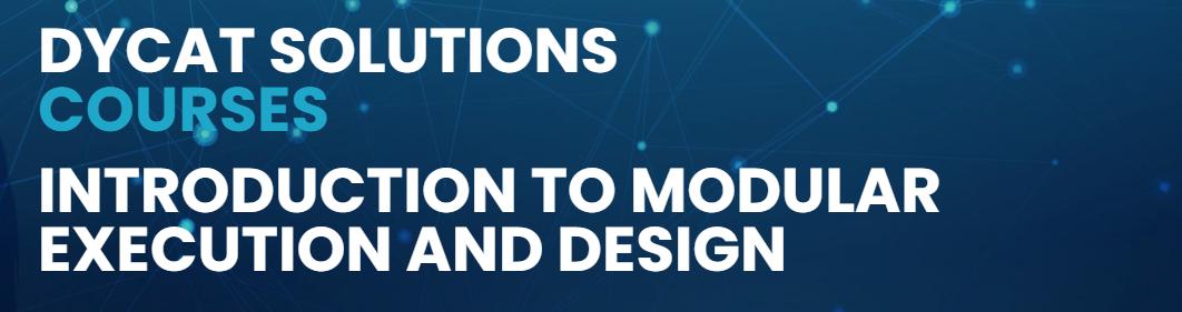 Introduction To Modular Execution And Design - DyCat