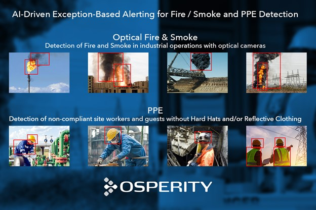 Osperity launches two new Exception-Based AI-Models for Fire & Smoke and PPE for Oil & Gas, Construction, Mining and Electrical Utilities