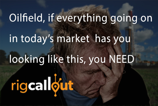 Tough-Market-Get-Rig-CallOut